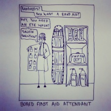 Bored First Aid Attendant